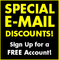 Special Email Discounts! Sign Up for a FREE Account!